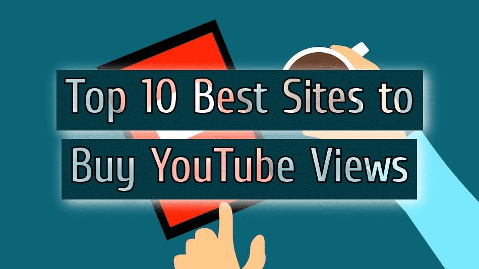 top-10-best-sites-to-buy-youtube-views